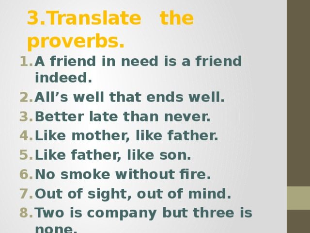 3.Translate the proverbs.