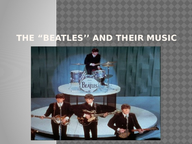 "the ""Beatles'' and their music"