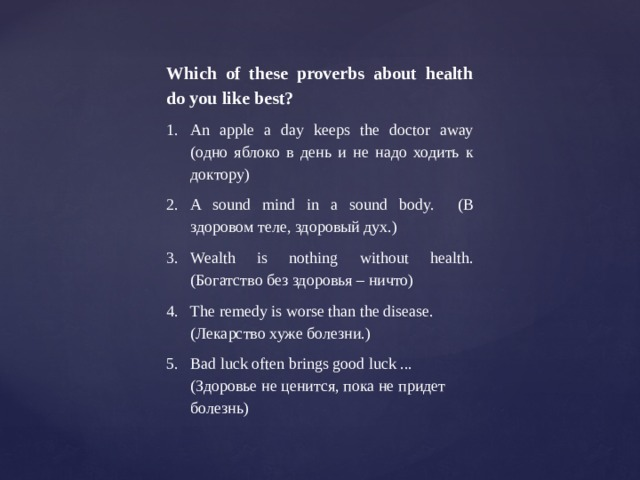 Which of these proverbs about health do you like best?